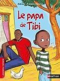 """Afficher """"Tibi<br /> Le papa de Tibi"""""""