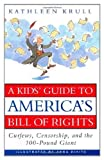 A Kids' Guide to America's Bill of Rights (0380723980) by Krull, Kathleen