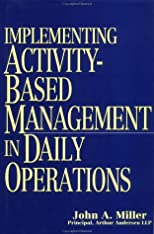 Implementing Activity-Based Management in Daily Operations