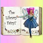 The Library Fairy® Folktales, Bundle 2: Includes Native American, Japanese and African Tales! |  Super Showstoppers
