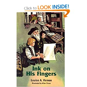 Ink on His Fingers (Louise a. Vernon Historical Fiction Series, 12) Louise A. Vernon and Allan Eitzen