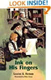 Ink on His Fingers (Louise a. Vernon Historical Fiction Series, 12)