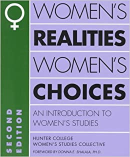 introduction to womens studies Course introduces the interdisciplinary field of women's studies that seeks to understand and challenge gender inequalities course traces the philosophical, literary and historical emergence of the women's studies discipline to explore the many ways it has addressed our cultural experiences.