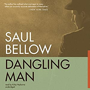 Dangling Man | [Saul Bellow]