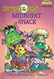 The Midnight Snack (Critters of the Night)