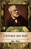 L'Étoile du sud. (Annoté) (French Edition)