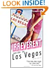 Frommer's Irreverent Guide to Las Vegas (Irreverent Guides)