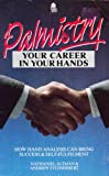 img - for Palmistry: Your Career in Your Hands book / textbook / text book