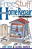 img - for Free Stuff for Home Repair on the Internet (Free Stuff on the Internet) book / textbook / text book
