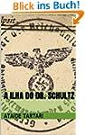 A Ilha do Dr. Schultz (Portuguese Edi...