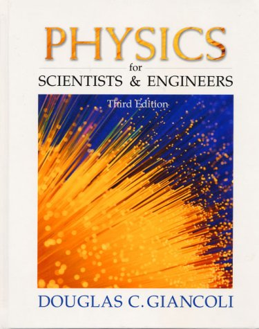 Physics For Scientists And Engineers With Modern Physics 4th Ed – D Giancoli (pearson, 2009) Ww