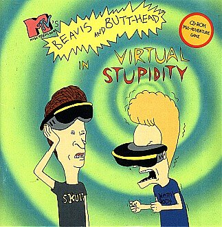 Beavis and Butthead in Virtual StupidityB0006IB1VS