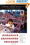 Romania's Abandoned Children: Depriva...
