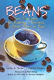 Beans: Four Principles for Running a Business in Good Times or Bad (0787967645) by Yerkes, Leslie