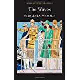 The Waves (Wordsworth Classics)by Virginia Woolf