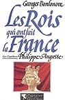 Les rois qui ont fait la France. [Les Capétiens]