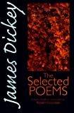 James Dickey: The Selected Poems (Wesleyan Poetry Series)