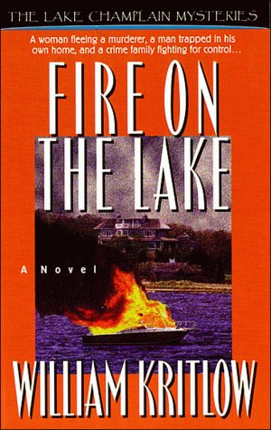 Image for Fire on the Lake (Lake Champlain Mysteries/William Kritlow, Bk 2)