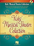 Kids' Musical Theatre Collection - Volume 2: With a CD of Piano Accompaniments