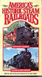Americas Historic Steam Railroads Series Two Cass Scenic Railroad and Illinois Railway Museum