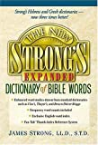 The New Strong's Expanded Dictionary Of Bible Words (0785246762) by Kendall, Robert P.