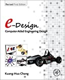 img - for e-Design: Computer-Aided Engineering Design book / textbook / text book