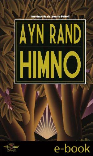 Ayn Rand - Himno (Spanish Edition)