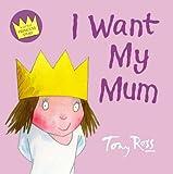 I Want My Mum (0007200331) by Ross, Tony