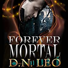 Forever Mortal: A Shade of Mind, Book 2 Audiobook by D.N. Leo Narrated by Catherine Edwards