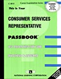 Consumer Services Representative(Passbooks) (Career Examination Series)