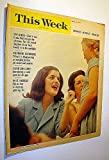 This Week Magazine, April 25, 1965 - Insert to the Boston Sunday Herald: Cover Photo of Luci Baines and Lady Bird Johnson