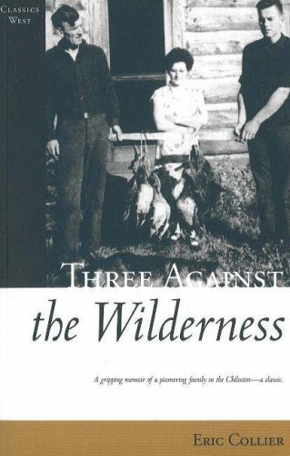 Download Three Against the Wilderness (Classics West Collection)
