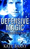 Defensive Magic: A Paranormal Urban Fantasy Tale (Lost Library Book 3)