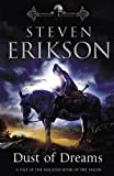 Steven Erikson Dust of dreams: A tale ot the Malazan book of the fallen