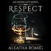 Respect: An Infidelity Novel | [Aleatha Romig]