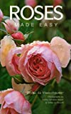 img - for Roses Made Easy by Olivier de Vleeschouwer (2005-02-15) book / textbook / text book