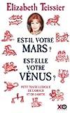 Est-il votre Mars ? Est-elle votre Vénus ? petit traité ludique de l'amour et de l'amitié