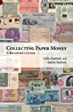 img - for Collecting Paper Money book / textbook / text book