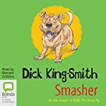 Smasher | Dick King-Smith