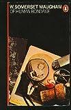 W.Somerset Maugham Of Human Bondage (Penguin Classics)