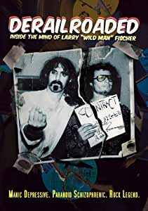 Derailroaded: Inside The Mind Of Larry Wild Man Fischer (DVD)