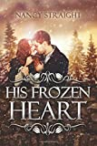 img - for His Frozen Heart (Brewer Brothers) (Volume 1) book / textbook / text book