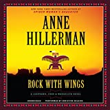 Rock with Wings (Leaphorn and Chee Mysteries, Book 20)