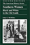 Southern Women: Black and White in the Old South (American History Series (Arlington Heights, Ill.).)