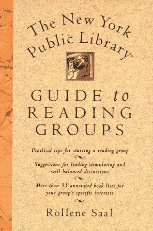 The New York Public Library (R) Guide to Reading Groups, ROLLENE SAAL