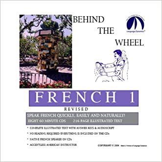 Behind the Wheel French 1 Revised/Complete Illustrated Text & CD Script/Answer Keys/8 One Hour Audio CDs (French Edition)