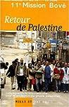 Retour de Palestine. Campagne civile...