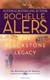 The Blackstone Legacy (The Blackstones of Virginia) (0373229941) by Alers, Rochelle