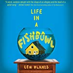 Life in a Fishbowl | Len Vlahos