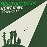 echange, troc Shout Out Louds, Ronald Blood - Howl Howl Gaff Gaff